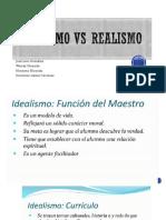 Idealismo vs Realismo