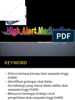 High Alert Medication (HAM) NEWW