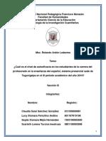 ¿Cuál Es El Nivel de Autoeficacia en Los Estudiantes de La Carrera Del Profesorado en La Enseñanza Del Español, Sistema Presencial Sede de Tegucigalpa en El III Periodo Académico Del Año 2019