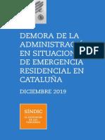 Informe Demora Administracion Situaciones Emergencia Residencial_cast