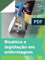 Bioetica e legislação em enfermagem