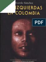 Sánchez, R. - Las Izquierdas en Colombia