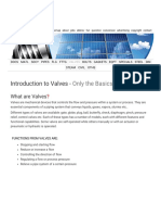 Introduction to Valves - Only the Basics - Valves Are Mechanical Devices That Controls the Flow and Pressure Within a System or Process.
