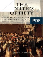 (Changing Perspectives on Early Modern Europe) Megan C. Armstrong - The Politics of Piety_ Franciscan Preachers During the Wars of Religion, 1560-1600 -University of Rochester Press (2004).pdf