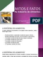 Mitos e Fatos na Indústria de Alimentos