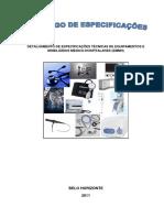 CATALOGO DE ESPECIFICAÇÕES DE EQUIPAMENTOS MEDICO HOSPITALARES  - GECI - Atualiz.pdf