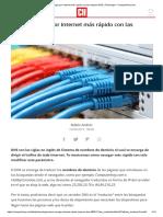 Cómo Navegar Por Internet Más Rápido Con Las Mejores DNS _ Tecnología - ComputerHoy.com
