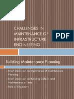 Challenges in Maintenance of Infrastructure Engineering