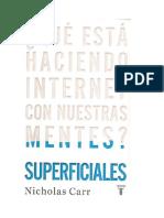 Carr Nicholas Superficiales Que Esta Haciendo Internet Con Nuestras Mentes 2010