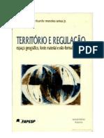 ANTAS Jr (2005). Território e Regulação - Espaço Geográfico, Fonte Material e Não-Formal Do Direito