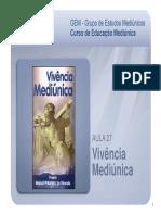 GEM Aula 27 Vivencia Mediunica(2)