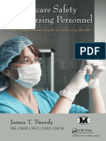 Healthcare Safety for Nursing Personnel- An Organizational Guide to Achieving Results