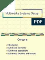 3.1 Multimedia Architecture