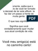 MUDANÇA DE VIDA QUE LEVA AO SUCESSO