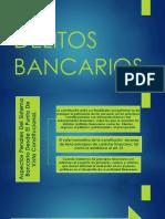 DELITOS BANCARIOS DIAPOS TERMINADA.pptx