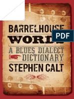 Stephen Calt - Barrelhouse Words_ a Blues Dialect Dictionary-University of Illinois Press (2009)