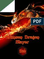 Crimson Dragon Slayer D20