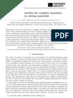 Kalmar-Nagy Nonlinear Models for Complex Dynamics in Cutting Materials