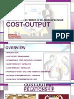 costoutputrelationshipestimationofcostandoutput-181002174056
