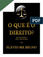 Livro_-_O_que_é_o_Direito_-_Flávio_Bruno.pdf