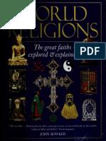 World Religions [the Great Faiths Explored & Explained]