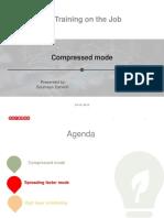 Compressed Mode