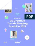 Later Creative Trends Shaping Social in 2019