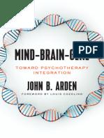 [John_Arden]_Mind-Brain-Gene__Toward_Psychotherapy(z-lib.org).epub