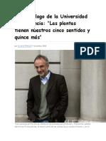 LAS PLANTAS TIENEN 5 SENTIDOS Y 15 MAS- Neurobiólogo de La Universidad de Florencia