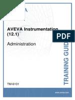 TM-6101 AVEVA Instrumentation (12.1) Administration Rev 6.0.pdf