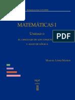 Matemáticas I, unidad 0 | El lenguaje de los conjuntos y algo de lógica