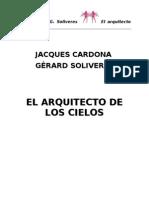 Cardona, Jacques & Soliveres Gerard - El Arquitecto de Los Cielos