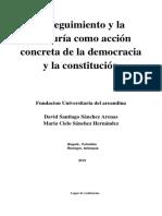 El Seguimiento y La Veeduría Como Acción Concreta de La Democracia y La Constitución