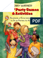 (Children's Party Planning Books) Penny Warner, Kathy Rogers - Kids Party Games And Activities_ Hundreds of Exciting Things to Do at Parties for Kids 2-12  -Meadowbrook Press (1993).pdf