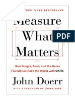 [2018] Measure What Matters by John Doerr |  How Google, Bono, and the Gates Foundation Rock the World with OKRs | Portfolio