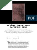 Josep Rafanell i Orra, Se désintégrer