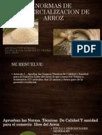 NORMAS DE COMERCIALIZACION DE ARROZ. mejorado.pptx