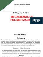 PRACTICA 1-Mecanismos de polimerización.ppt