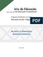 As Leis e a Educação Escolar Indígena - PCNs 2002