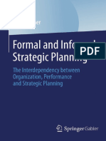 (BestMasters) Daniel Ebner (auth.) - Formal and Informal Strategic Planning_ The Interdependency between Organization, Performance and Strategic Planning-Gabler Verlag (2014).pdf