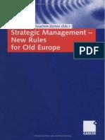 Christian, Joachim Zentes Scholz (Eds.) - Strategic Managment - New Rules for Old Europe-gabler (2006)
