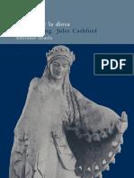 Baring, Anne y Cashford, Jule - El Mito de La Diosa (Siruela, 2005)