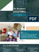 Dr Beckett's Dental Office Group 3.pptx
