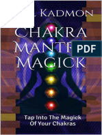 Chakra Mantra Magick:Tap Into the Magick of Your Chakras