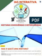 EF06CI01 - Misturas Homogêneas e Heterogêneas