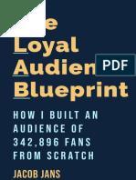 The Loyal Audience Blueprint