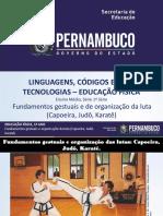 Fundamentos gestuais e de organização da luta (Capoeira, Judô, Karatê).ppt
