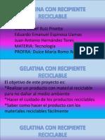 gelatina con recipiente reciclable .pptx