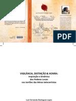 Vigilância Distinção e Honra Luiz Fernando