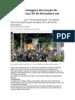 Prefeitura Inaugura Decoração de Natal Na Praça XV de Novembro Em Oliveira